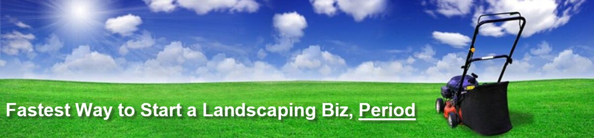 Lawn Care Business + Landscaping Business Guide